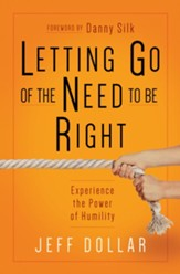 Letting Go of the Need to Be Right: What's So Wrong With Being Wrong Anyway? - eBook