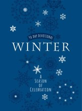 Winter: A Season of Celebration: 90-Day Devotional - eBook