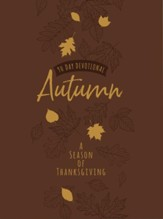 Autumn: A Season of Thanksgiving: 90-Day Devotional - eBook