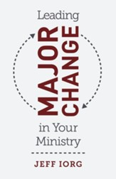 Leading Major Change in Your Ministry - eBook