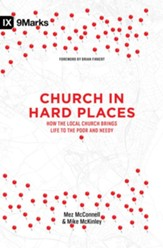 Church in Hard Places: How the Local Church Brings Life to the Poor and Needy - eBook