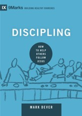 Discipling: How to Help Others Follow Jesus - eBook