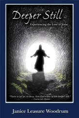 Deeper Still: Experiencing the Love of Jesus - eBook