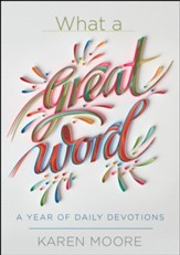 What a Great Word!: 365 Daily Devotions - eBook