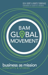 BAM Global Movement: Business as Mission Concepts & Stories - eBook