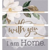 With You I Am Home Pallet Coaster