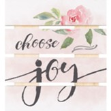 Choose Joy Pallet Coaster