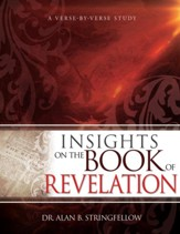 Insights on the Book of Revelation: A Verse by Verse Study - eBook
