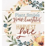 Plant Smiles Grow Laughter Harvest Love Pallet Coaster