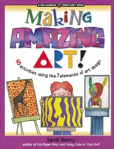 Making Amazing Art: 40 Activities Using the 7 Elements of Art Design - Slightly Imperfect