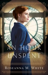 An Hour Unspent (Shadows Over England Book #3) - eBook