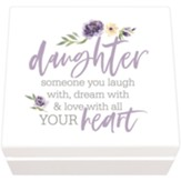 Daughter, Someone You Laugh With Jewelry Box