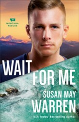 Wait for Me (Montana Rescue Book #6) - eBook