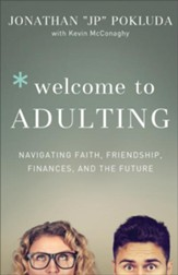 Welcome to Adulting: Navigating Faith, Friendship, Finances, and the Future - eBook