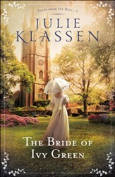 The Bride of Ivy Green (Tales from Ivy Hill Book #3) - eBook