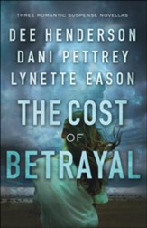 The Cost of Betrayal: Three Romantic Suspense Novellas - eBook