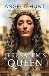 Jerusalem's Queen (The Silent Years Book #3): A Novel of Salome Alexandra - eBook