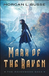 Mark of the Raven (The Ravenwood Saga Book #1) - eBook