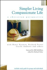 Simpler Living, Compassionate Life: A Christian Perspective - eBook