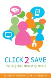 Click 2 Save: The Digital Ministry Bible - eBook