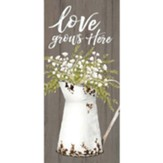 Love Grows Here Tabletop Decor