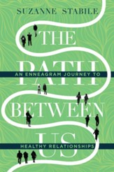 The Path Between Us: An Enneagram Journey to Healthy Relationships - eBook