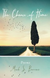 The Chance of Home: Poems - eBook