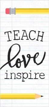 Teach Love Inspire Tabletop Decor