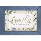 Family is Forever Framed Art