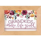 Grandkids Make Life Grand Framed Art