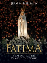 Fatima: The Apparition that Changed the World - eBook
