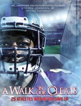 A Walk in Our Cleats: 24 Athletes Who Refused to Give Up - eBook
