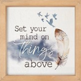 Set Your Mind On Things Above Framed Art, 3D Texture