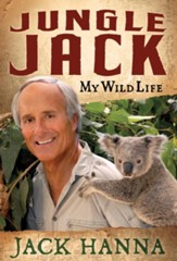 Jungle Jack: My Wild Life - eBook