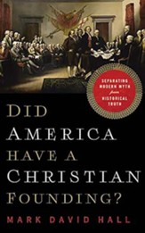 Did America Have a Christian Founding?: Separating Modern Myth from Historical Truth, Unabridged Audiobook on CD