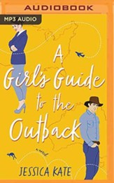 A Girl's Guide to the Outback, Unabridged Audiobook on MP3-CD