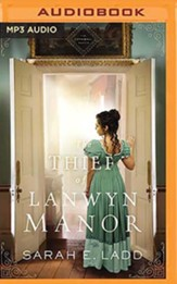 The Thief of Lanwyn Manor, Unabridged Audiobook on MP3-CD