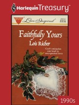 Faithfully Yours and Mistletoe Matchmaker, 2 Books in 1