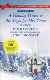 A Holiday Prayer and An Angel for Dry Creek, 2 Books in 1