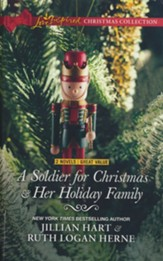 A Soldier for Christmas and Her Holiday Family, 2 Books in 1