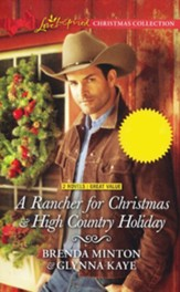 A Rancher for Christmas and High Country Holiday, 2 Books in 1