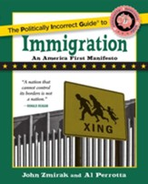 The Politically Incorrect Guide to Immigration - eBook