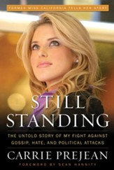 Still Standing: The Untold Story of My Fight Against Gossip, Hate, and Political Attacks - eBook