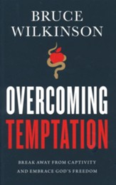 Overcoming Temptation: Break Away from Captivity and Embrace God's Freedom
