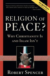 A Religion of Peace?: Why Christianity Is and Islam Isn't - eBook