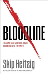 Bloodline: Tracing God's Rescue Plan from Eden to Eternity - Slightly Imperfect