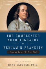 The Compleated Autobiography by Benjamin Franklin: 1757-1790 - eBook