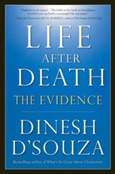 Life After Death: The Evidence - eBook