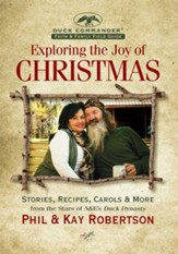 Exploring the Joy of Christmas: A Duck Commander Faith and Family Field Guide - eBook