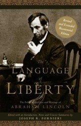 The Language of Liberty: The Political Speeches and Writings of Abraham Lincoln - eBook